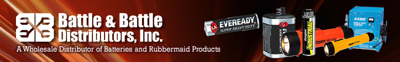 Battle and Battle Distributors Inc. - A Wholesale Distributor of Batteries and Rubbermaid Products